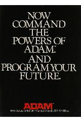 Now command the powers of Adam. And program your future