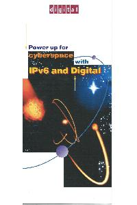 Digital Equipment Corp. (DEC) - Power Uo for cyberspace with IPV6 and Digital
