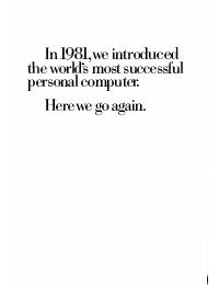 IBM (International Business Machines) - In 1982, we introduced the world's most successfull computer ...