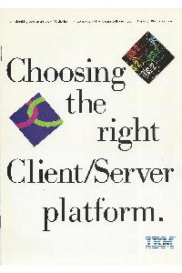IBM (International Business Machines) - Choosing the right client server platform
