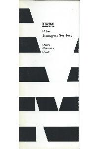IBM (International Business Machines) - Fiber Transport Services