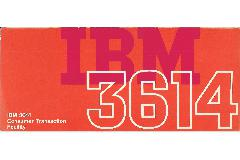 IBM (International Business Machines) - IBM 3614 Consumer Transaction facility