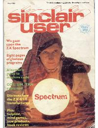 Sinclair User Magazine - 1982/05